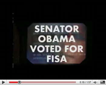 Senator Obama voted for FISA.